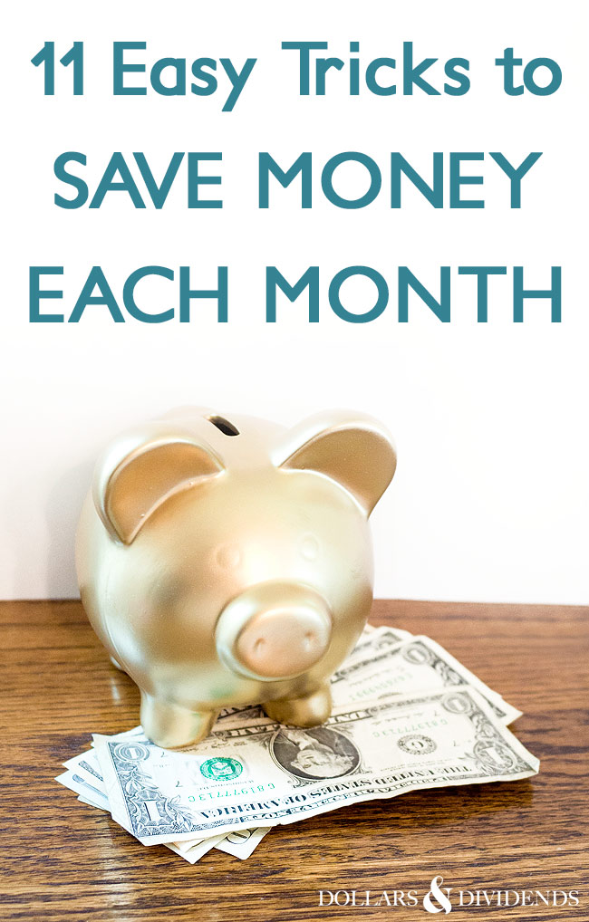 11 easy tricks that will save you money each month!