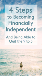 4 Steps to Financial Independence & Early Retirement