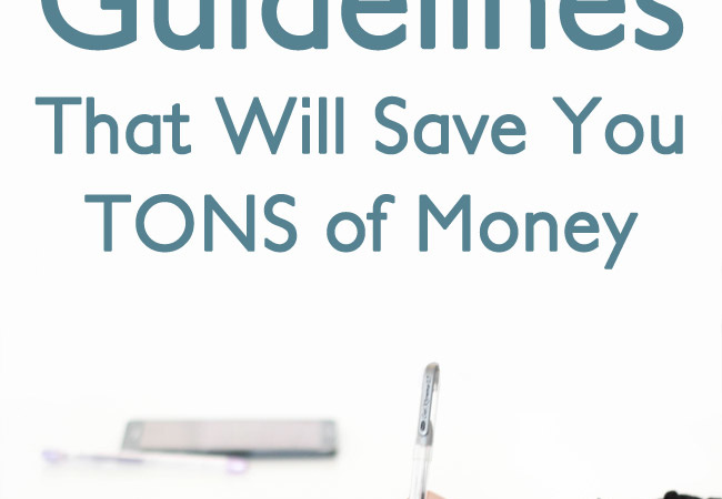 Do you follow these money-saving guidelines?