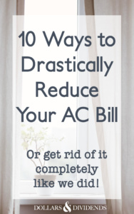 10 Ways to Drastically Reduce Your AC Bill