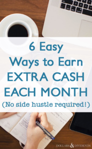 6 Easy Ways to Earn Extra Cash Each Month (No side hustle required!)