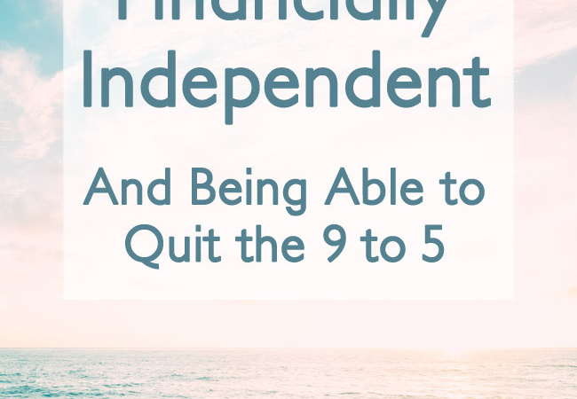 Learn how to become financially independent and have the freedom to do what you want in life.