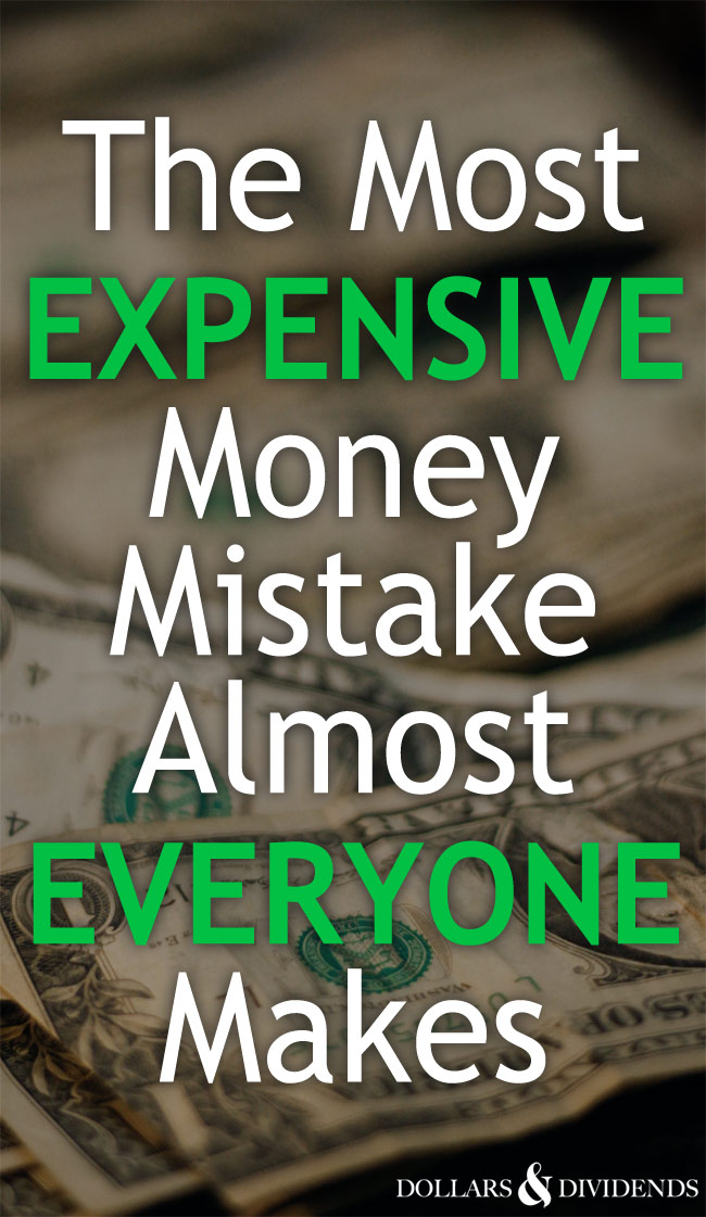 The most expensive money mistake you're probably making