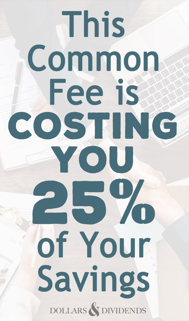 This fee is eating up a HUGE portion of your savings.
